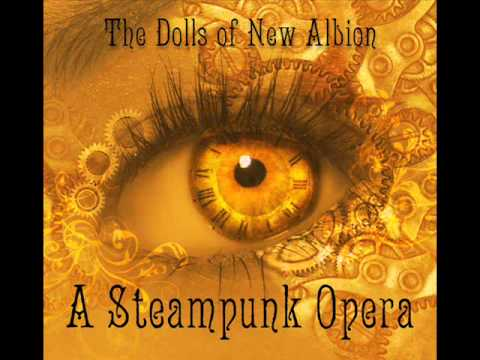 A Steampunk Opera, New Albion 1.wmv