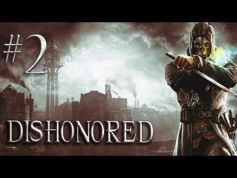 Dishonored – Part 2 – Escape Coldridge Prison – (Gameplay and Walkthrough)