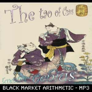 Dark Ambient Electronica -Black Market Arithmetic – The Tao of Chaos – Kaden Harris Eccentric Genius